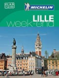 Guide Vert Weekend Lille [ Weekend Green Guide in FRENCH - Lille ] (GUIDES VERTS WEEK-END (29990)) (French Edition)