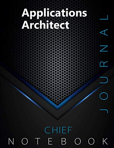 """Chief Applications Architect Journal, CAA Notebook, Executive Journal, Office Writing Notebook, Daily Decisions & Action Items Notebook, 140 pages, 8.5"""" x 11"""", Glossy cover, Black Hex"""