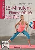 15-Minuten-Fitness ohne Geräte + DVD: Personal Training