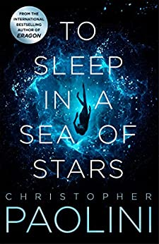 To Sleep in a Sea of Stars (English Edition) van [Christopher Paolini]
