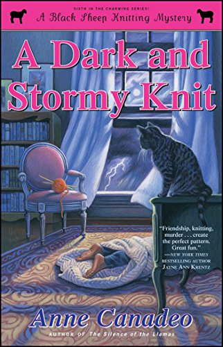A Dark and Stormy Knit (6) (A Black Sheep Knitting Mystery)
