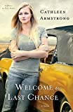 Image of Welcome to Last Chance: A Novel (A Place to Call Home)