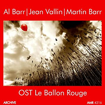 The Red Balloon (Original Motion Picture Soundtrack)
