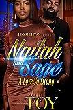 Nailah and Sage: A Love So Strong (English Edition)