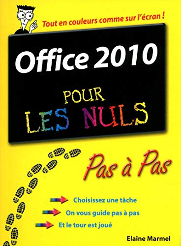 Office 2010 Pas à pas Pour les nuls