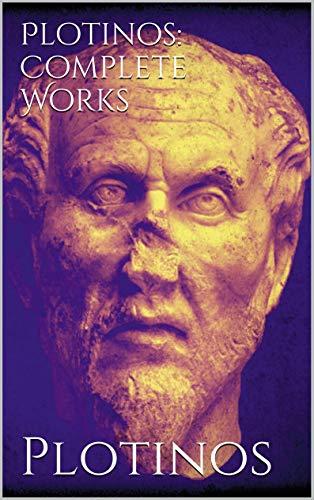 Plotinos: Complete Works (English Edition)