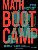 Math Boot Camp for the SSAT Upper: 5 Practice Tests and Extremely Difficult Questions