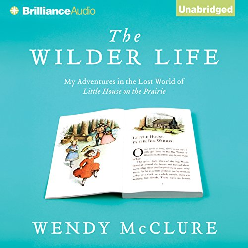 The Wilder Life audiobook cover art