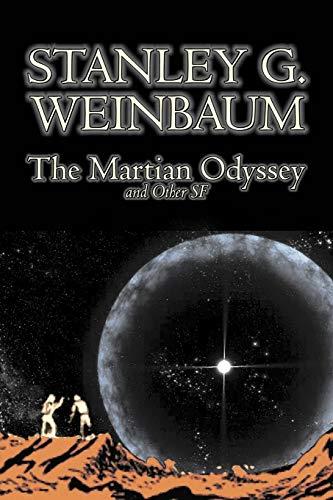 Weinbaum, S: Martian Odyssey and Other SF by Stanley G. Wein
