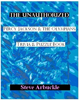 The Unauthorized Percy Jackson & the Olympians Trivia & Puzzle Book