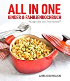 ALL IN ONE: Kinder- und Familienkochbuch