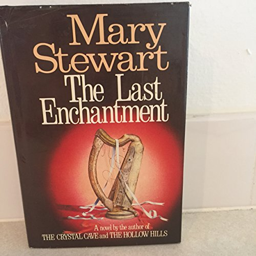 The Last Enchantment Hardcover First Edition