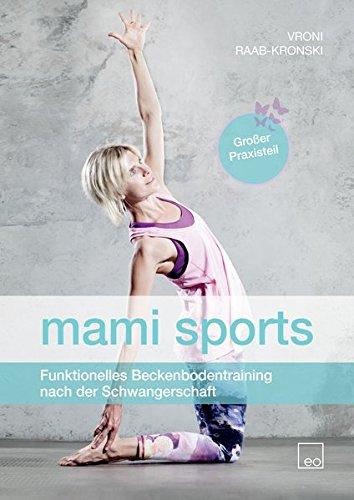 mami sports - Funktionelles Beckenbodentraining nach der Schwangerschaft