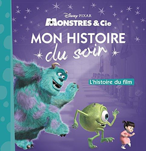 MONSTRES ET COMPAGNIE - Mon Histoire du Soir - L'histoire du film - Disney Pixar