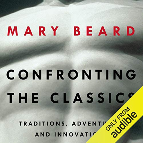 Confronting the Classics audiobook cover art