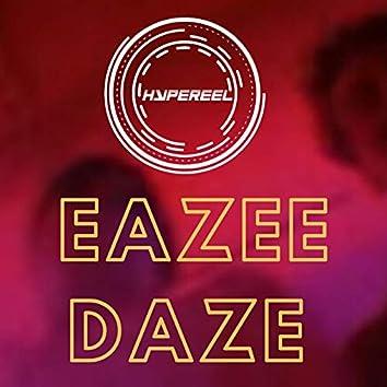Eazee Daze