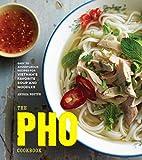 Best Vietnamese Cookbooks - The Pho Cookbook: Easy to Adventurous Recipes Review