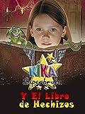 Kika Superbruja y el libro de los hechizos