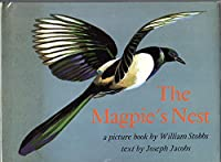 The magpie's nest;: A picture book, 0695802100 Book Cover