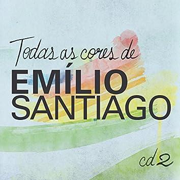 Todas As Cores de Emílio Santiago, Vol. 2