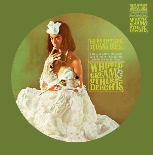 Whipped Cream & Other Delights (Picture Disc) [Vinyl]