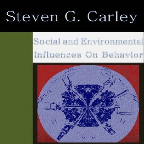Social and Environmental Influences on Behavior audiobook cover art