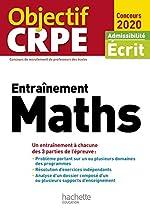 Objectif CRPE Entrainement en maths 2020 d'Alain Descaves