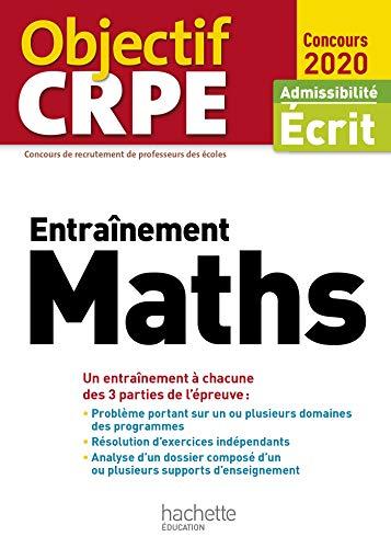 Objectif CRPE Entrainement en maths 2020