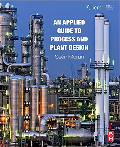 An Applied Guide to Process and Plant Design (Else05)