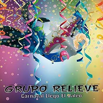 Carnaval Llego el Jaleo