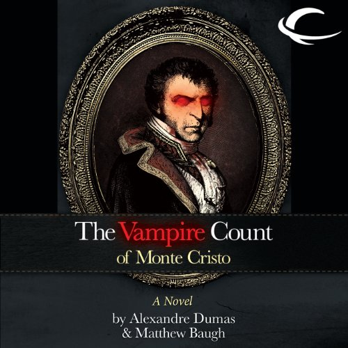 The Vampire Count of Monte Cristo audiobook cover art