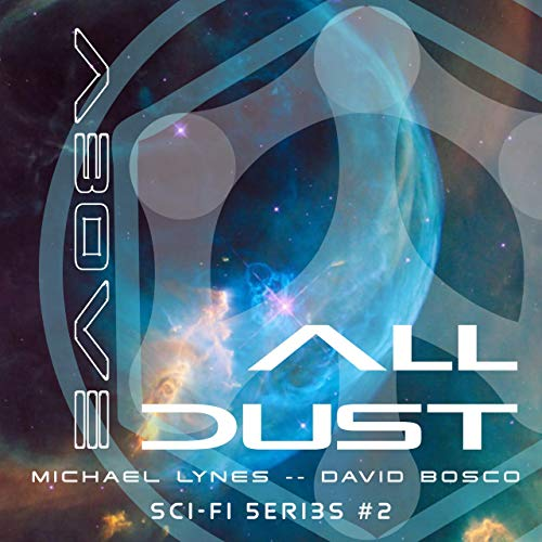 Above All Dust audiobook cover art