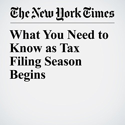 What You Need to Know as Tax Filing Season Begins copertina
