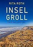 Inselgroll. Ostfrieslandkrimi (Ein Fall für Gretje Blom 4)