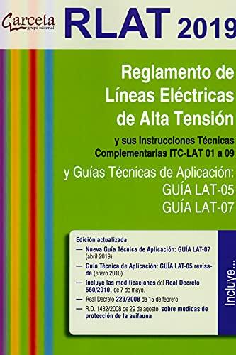 RLAT 2019. Reglamento de líneas eléctricas de alta tensión 3ª edición: Reglamento...