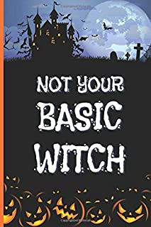 Not Your Basic Witch: Haunted House Theme Cover / 6x9 Halloween Planner / To Do List Notebook / Holiday Journal Checklist ...