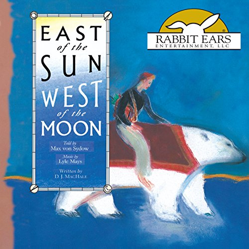East of the Sun, West of the Moon audiobook cover art