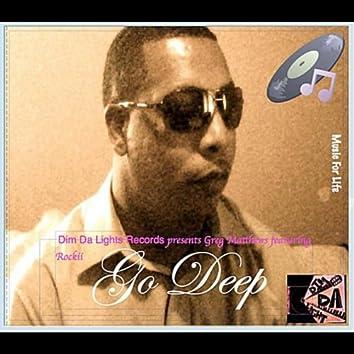 Go Deep (feat. Rockii)