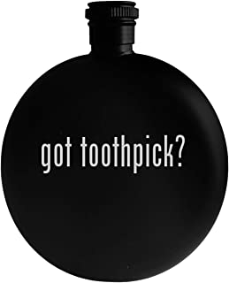 got toothpick? - 5oz Round Alcohol Drinking Flask, Black