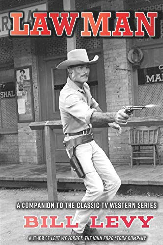 Lawman: A Companion to the Classic TV Western Series