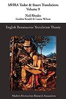 English Renaissance Translation Theory (Mhra Tudor & Stuart Translations)