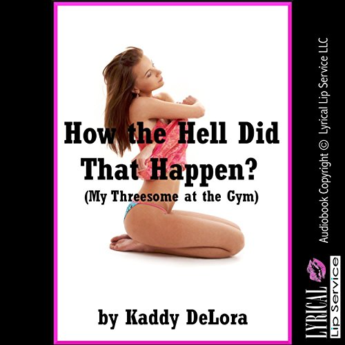 How the Hell Did That Happen? audiobook cover art
