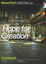 Hope for Creation Guidebook: Part One (Blessed Earth) by Matthew Sleeth M.D. (2010-04-12)