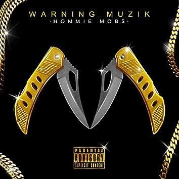 Warning Muzik