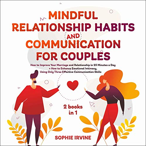 Mindful Relationship Habits and Communication for Couples: 2 Books in 1 cover art