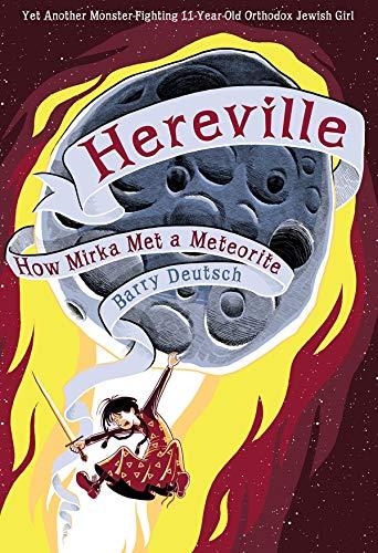 Image of Hereville: How Mirka Met a Meteorite