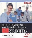Técnico/a en Cuidados Auxiliares de Enfermería. Servicio Navarro de Salud-Osasunbidea. Temario Vol. II. (Técnico en Cuidados Auxiliares de Enfermería. Servicio Navarro de Salud-Osasunbidea)