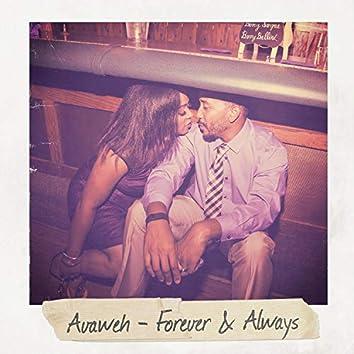 Forever & Always (for Nadira)