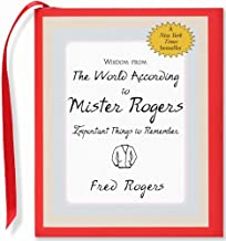 Wisdom from the World According to Mister Rogers: Important Things to Remember (Mini Book)) (Charming Petites) (Charming Petite Series)