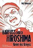 'Barfuß durch Hiroshima, Band 1' von Keiji Nakazawa